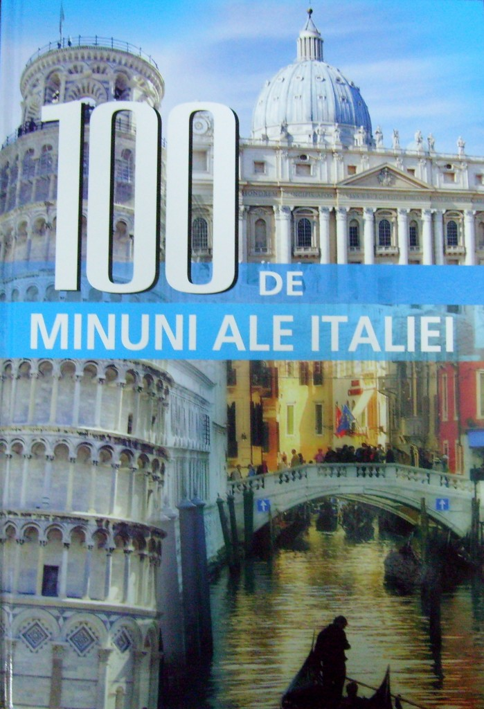 100-de-minuni-ale-italiei